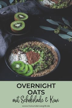 Overnight oats with oatmeal and millet flakes - Easy to prepare healthy breakfast: overnight oats with oatmeal and millet flakes, kiwi and chocolat - Overnight Oats Im Glas, Kiwi, Breakfast Casserole, Brunch Recipes, Acai Bowl, Meal Prep, Oatmeal, Food And Drink, Meals
