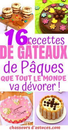 16 Recettes de gâteaux de Pâques que vous allez adorer !