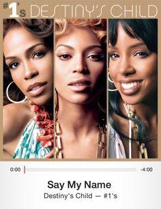 Say My Name by Destiny's Child