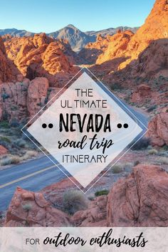 Visit 12 of the best Nevada road trip stops, from the top state parks to hot springs, ghost towns & trails where you'll find solitude and amazing landscapes