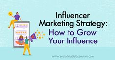 Influencer Marketing Strategy: How to Grow Your Influence Marketing Program, Affiliate Marketing, Social Media Marketing, Uk Healthcare, Gain Followers, Mainstream Media, University Of Kentucky, Influencer Marketing, Understanding Yourself