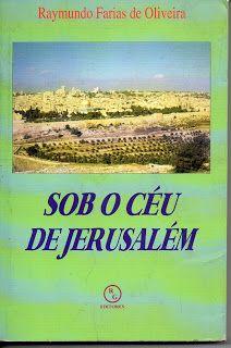 Sebo Felicia Morais: Sob o Céu de Jerusalém