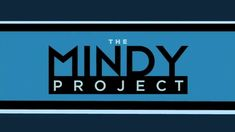 The Mindy Project // Love it for the little things, like when Mindy opens the gift box in the first minute of Season 2 Episode & everything else - amazing amazing amazing work, Mindy Kaling & cast & crew! The Mindy Project, Santa Clarita Diet, Entertainment Logo, Timothy Olyphant, Mindy Kaling, Ecommerce Solutions, Logo Images, American Actors, Movies And Tv Shows