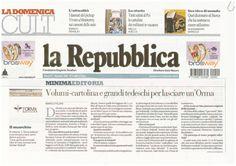 2 Settembre 2012: L'orma intervistata su «Repubblica» da Marco Filoni. Qui il link: http://ricerca.repubblica.it/repubblica/archivio/repubblica/2012/09/02/volumi-cartolina-grandi-tedeschi-per-lasciare-unorma.html