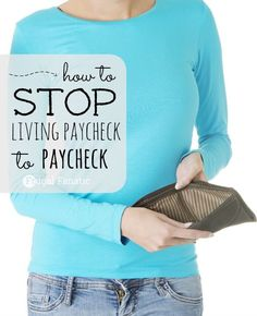 Are you tired of not having money? Are you having trouble paying your bills? Read how you can STOP living paycheck to paycheck and start saving money.