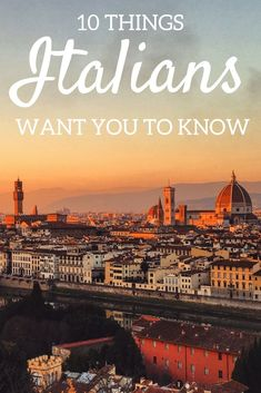 Find out the 10 things you need to know before travelling to Italy.