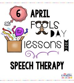 informative speech april fools day Enjoy and learn from this reader's theater script about april fool's day this is included in our informative reader's theater from january to june please do not purchase if you already.