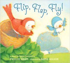 Flip, Flap, Fly - Phyllis Root & David Walker