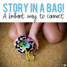 Story in a bag... a brilliant way to connect and learn more about your child on an one-on-one basis. | How Does She...