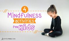 Mindfulness is a great way for kids to stay in touch with themselves and calm down. Check out these 4 mindfulness activities for kids of all ages!