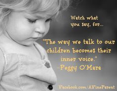 the way we talk to our children become their inner voice - Google-haku