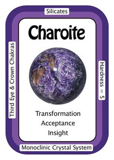 "Crystal Card of the Day: Charoite ""I see clearly, so that I may become my true self."" Charoite is a stone of acceptance and insight. It provides healing on all levels. Physically, Charoite removes/transmutes negativity and overcomes obsessive/compulsive behaviors. Emotionally, Charoite helps to face and release fear. Spiritually, this ""Stone of Transformation"" enhances past life visions, supports your life path, and grounds the Spiritual self into every day reality."