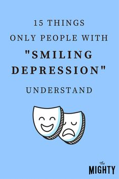 """What is smiling depression? """"Smiling depression"""" describes when a person experiences depression but may """"hide"""" it from others by smiling or appearing happy. What Causes Depression, Explaining Depression, Depression Self Help, Understanding Depression, Useful Life Hacks, Optimism, Natural Remedies, Psychology, Jokes"""