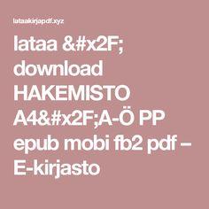 lataa / download HAKEMISTO A4/A-Ö PP epub mobi fb2 pdf – E-kirjasto