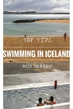 Top tips for SWIMMING in ICELAND: where to go and what to do #Iceland