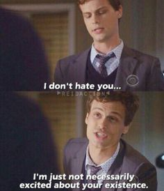 Dr Spencer Reid! I love this quote!