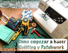 Cómo empezar a hacer Patchwork y Quilting en español | Quiltologia.com Fabric Patch, Make Your Mark, Patches, Embroidery, Quilts, Sewing, How To Make, Ideas, Appliques