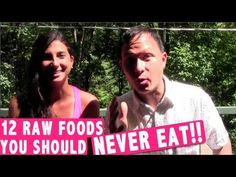 ▶ 12 Raw Foods You Should Never Eat according to the Experts - YouTube *** no GMO***