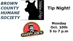 Brown County Humane Society Happy Joe's Tip Night Oct. 10th Mankato Times NEW ULM, MINN. --- The Brown County Humane Society is partnering with Happy Joe's in New Ulm to hold a Tip Night. The Tip Night will be held on Monday, October 10, from 5:00 to 7:00 p.m. at Happy Joe's, 1700 North Broadway,…