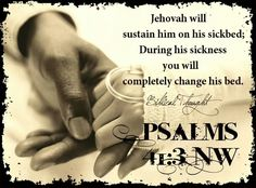 "Notice David's confidence, as expressed in the words ""Jehovah himself will."" David was sure that Jehovah would provide escape for him. How? David did not expect Jehovah to perform a miracle and remove the sickness. Rather, David felt certain that Jehovah would ""sustain him""—that is, give him support and strength while he was lying on his sickbed."
