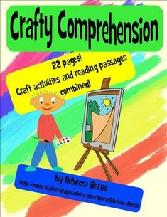 Crafty Comprehension.. Craft ideas+ comprehension reading passages + comprehension questions= an awesome 4th grade year!!