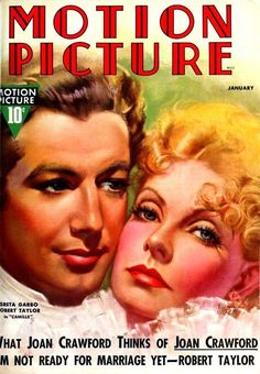 "Robert Taylor and Greta Garbo on the cover of ""Motion Picture"" magazine,USA, January 1937."