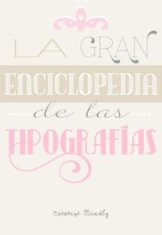 La gran Enciclopedia de las tipografías - Creative Mindly