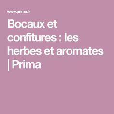 Bocaux et confitures : les herbes et aromates | Prima