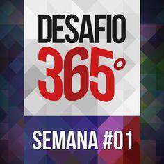Desafio 365° - Semana #01
