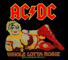 Whole Lotta Rosie ( 1977 Song  )