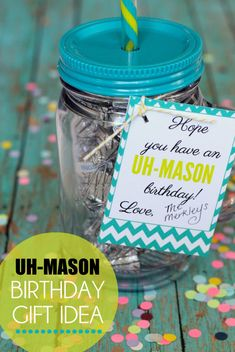 Uh-MASON Gift idea. So cute and with free printable tags! Fill it with coins for a Kids Twoonie Birthday or Candies for a Teacher. Affordable, easy yet unique gift idea. LOVE. { lilluna.com }