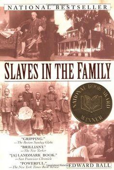 By Edward Ball: Slaves in the Family: -Ballantine Books-: Amazon.com: Books