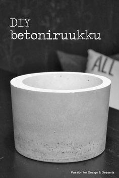 Passion for Design & Desserts: DIY betoniruukku