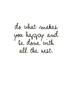 NY Resolution - Do What Makes You Happy.
