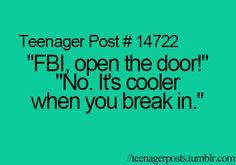 it's cooler when you break in