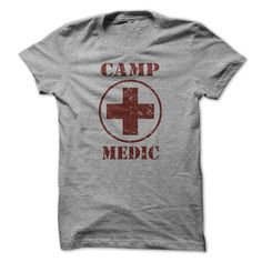 View images & photos of Camp Medic t-shirts & hoodies