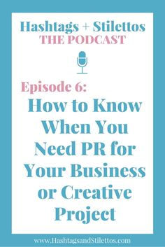 PODCAST: How to Know When You Need PR for Your Business or Creative Project - I give some real life examples of PR problems, that on the surface may not immediately appear to have anything to do with PR. I also explain why everyone needs to employ a PR mindset so they can think more strategically about the impact of their choices and actions.
