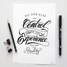 """no one else can control the way you experience reality. @calligritype's photo: """"By @bijdevleet"""""""