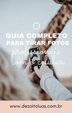 Blog Dezoito Luas: O guia completo para tirar fotos profissionais com o celular I Party, Instagram Feed, Lightroom, Digital Marketing, Photography, August 21, Season 3, Numbers, Band