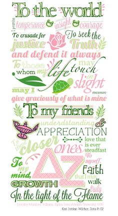 Delta Zeta creed. Will always love! I want this for my therapy room.