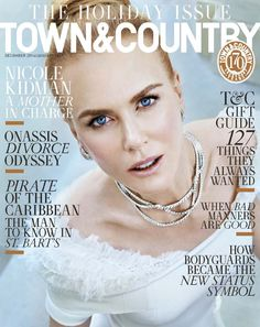 Nicole Kidman on Town & Country December/January 2016.17 Cover