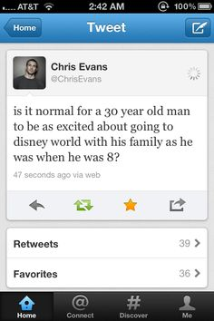 Yes Chris Evans, yes it.  Now please marry me so I can be part of your family and make love to you in Disney World :)