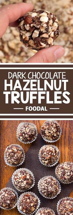 Dark Chocolate Hazelnut Truffles Looking for a classic truffle recipe that will reawaken your childhood memories of candy shops? Relive the smells and tastes with. Köstliche Desserts, Delicious Desserts, Dessert Aux Fruits, Chocolate Hazelnut, Chocolate Drizzle, Chocolate Crinkles, Chocolate Truffle Recipe, Chocolate Roulade, Dark Chocolate Candy