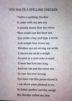 "why just clicking ""spell check"" isn't foolproof. I have to show this to my students."