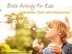 BUBBLES...& bible lessons