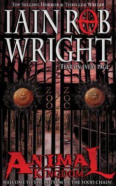 Animal Kingdom: An Apocalyptic Novel by Iain Rob Wright https://www.amazon.com/dp/B005OLBD0Q/ref=cm_sw_r_pi_dp_x_OkCmybFRZRAQ8