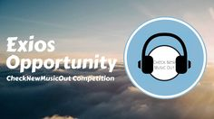 Exios - Opportunity (CheckNewMusicOut Competition)