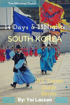 The DIY Travel Guide to South Korea.