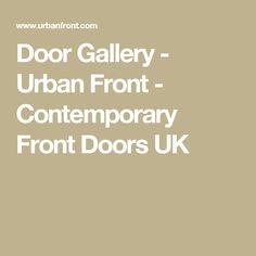 Door Gallery - Urban Front - Contemporary Front Doors UK