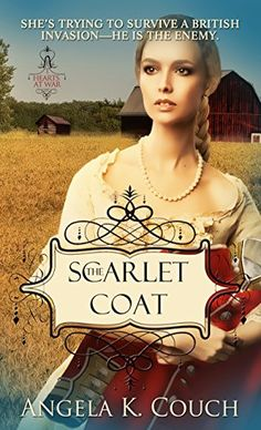 Buy The Scarlet Coat by Angela K. Couch and Read this Book on Kobo's Free Apps. Discover Kobo's Vast Collection of Ebooks and Audiobooks Today - Over 4 Million Titles! Free Books, My Books, Books To Read, War Novels, Clean Book, Book Clutch, Book Of Poems, British Invasion, Easy To Love
